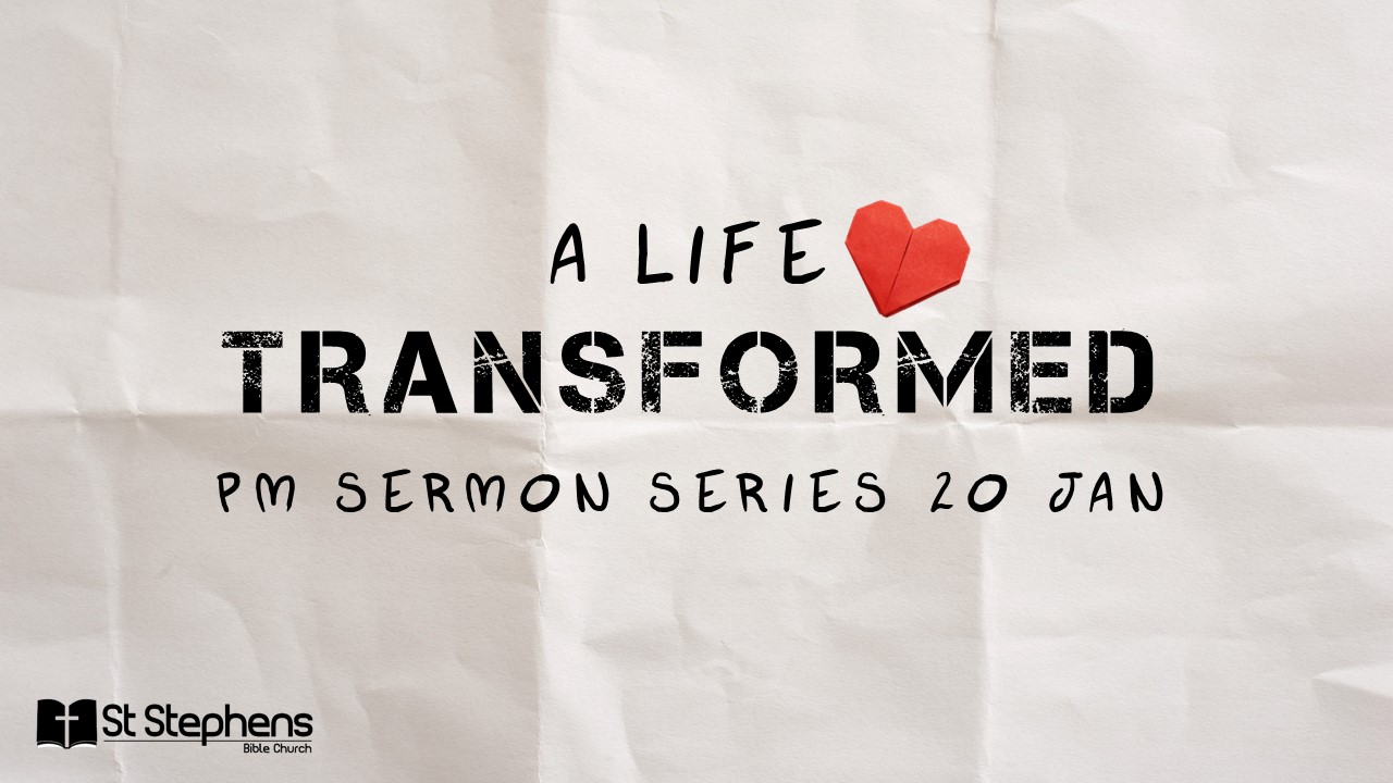 A Life Transformed : Service
